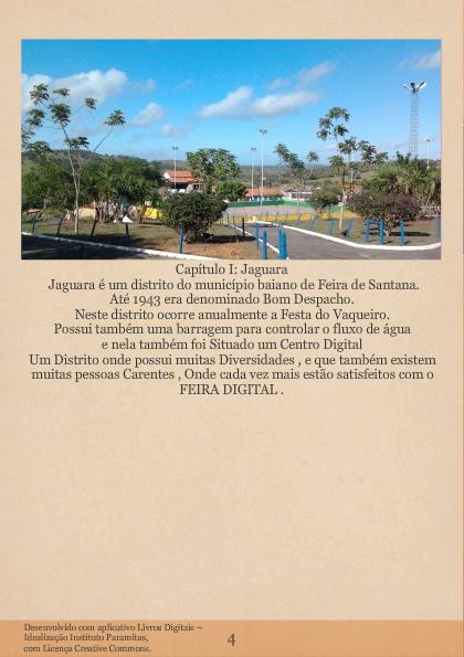 Jaguara e o centro Digital